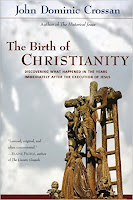 The BRth of Christianity - John Dominic Crossan