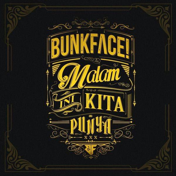 Malam Ini Kita Punya Bunkface lagubestbest