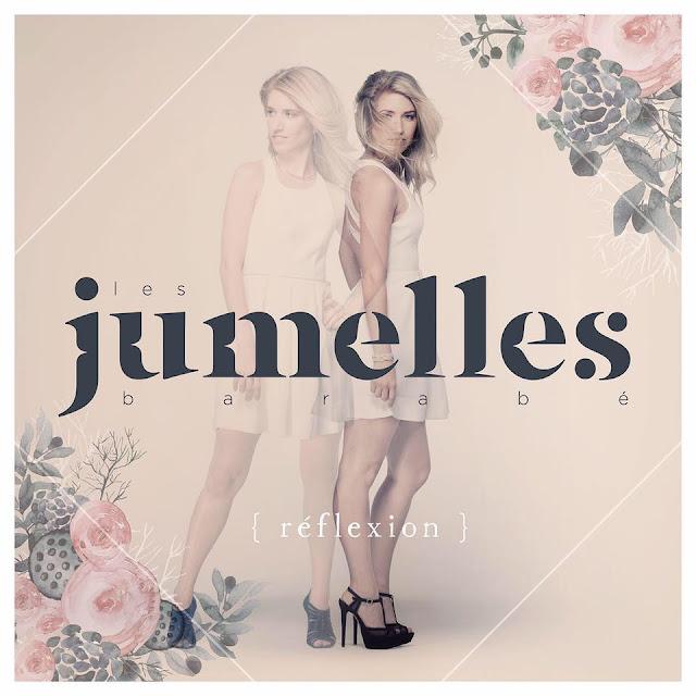 Jumelles Barabé chanteuses entrevue album québécois Reflexions