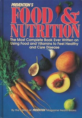 PREVENTION'S FOOD & NUTRITION