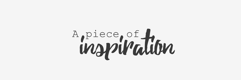 A piece of inspiration