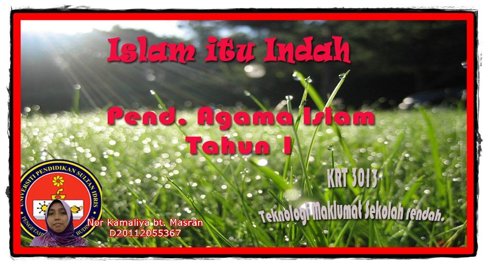islam itu indah