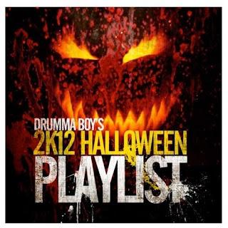 Drumma Boy - 2K12 Halloween Playlist