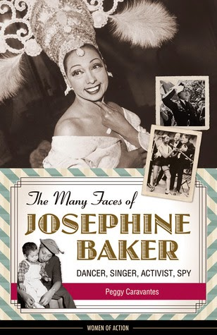 The Many Faces of Josephine Baker, Peggy Caravantes