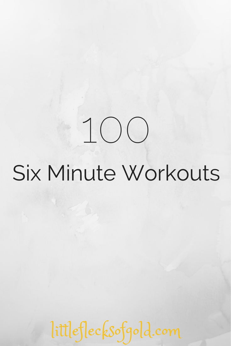 workouts you can do in six minutes or less (most are less than five)