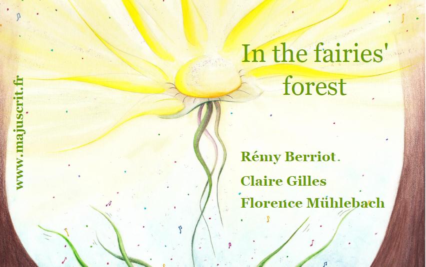 Encore plus d''albums en anglais sur www.majuscrit.fr In+the+fairies+forest