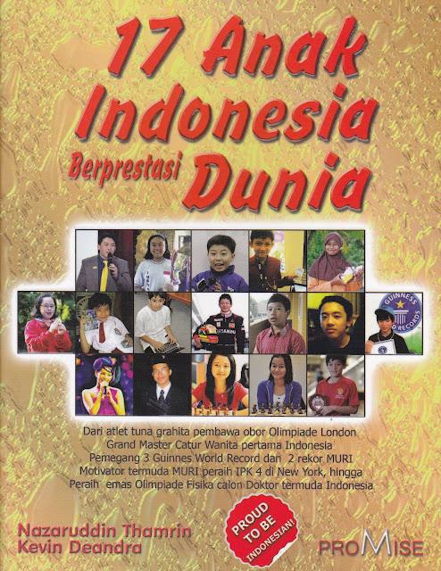 Indonesia Berprestasi 17 Anak Indonesia Berprestasi