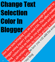 How To Change the Text Selection Color In Blogger
