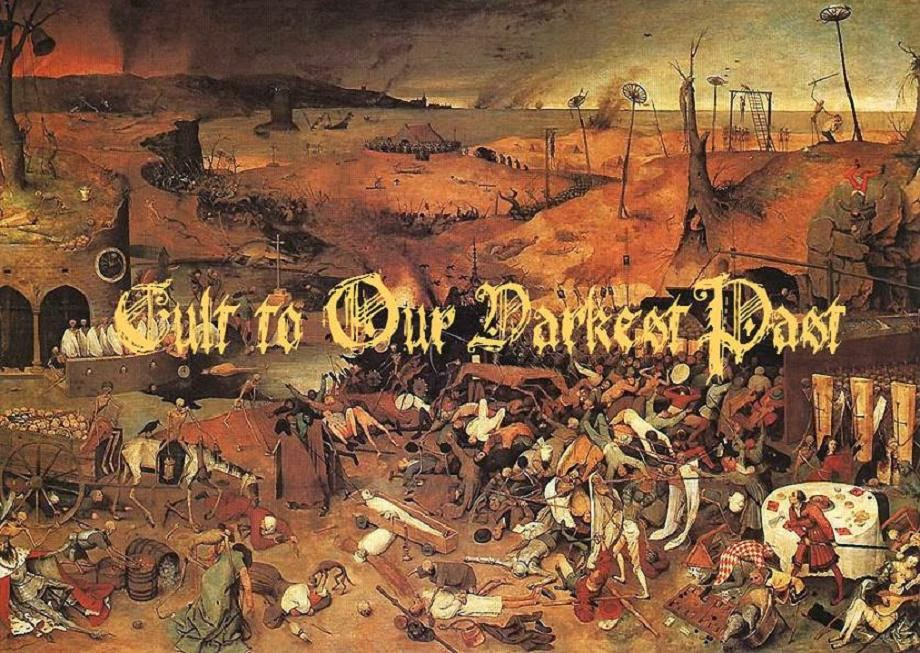 CULT TO OUR DARKEST PAST