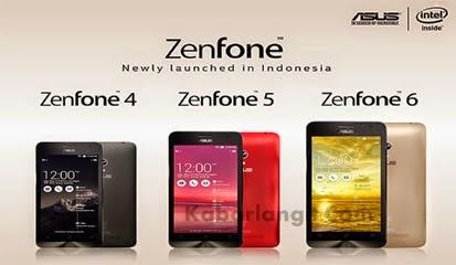 Spesifikasi Dan Harga Asus Zenfone 4, 5 Dan 6 Lengkap