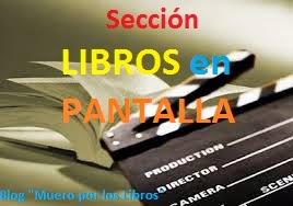 Sección: LIBROS EN PANTALLA