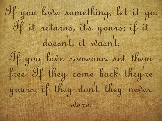Nếu bạn yêu ai đó hãy để cho người đó tự do