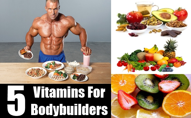 5 IMPORTANT VITAMINS FOR BODYBUILDERS