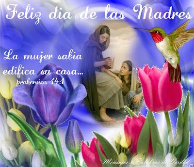 Feliz dia de las Madres a las mujeres sabias. Proverbios 14:1