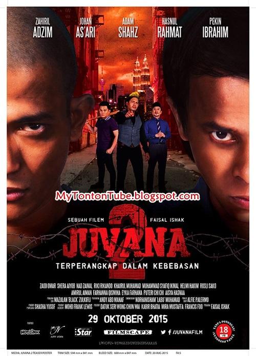 Juvana 2 (2015), Tonton Full Movie, Tonton Filem Melayu, Tonton Movie Melalyu, Tonton Filem Online, Tonton Movie Online, Tonton Filem Terbaru