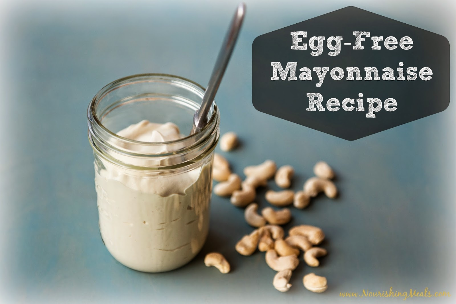 Nourishing meals egg free mayonnaise recipe soy free vegan - Mayonnaise without eggvegan recipes ...