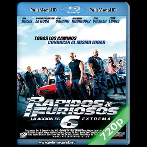 RAPIDOS Y FURIOSOS 6 (2013) 720P HD MKV ESPAÑOL LATINO