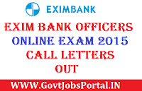 EXIM BANK OFFICERS ONLINE EXAM 2015 CALL LETTERS OUT