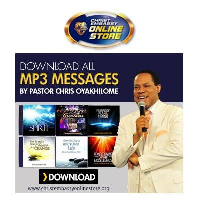 Download All Pastor Chris Message