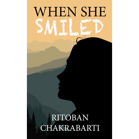 When She Smiled (Ritoban Chakrabarti) - Review