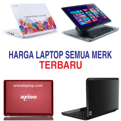 Harga Laptop Terbaru Dan Terlaris