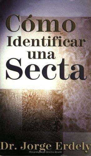 Jorge Erdely-Cómo Identificar Una Secta-