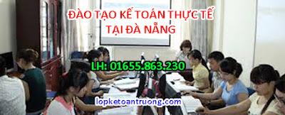 Lớp học kế toán tổng hơp thực hành thực tế tại Đà Nẵng