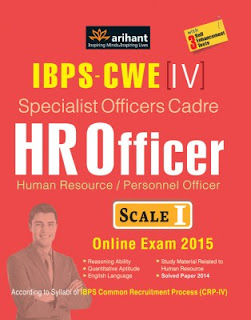 IBPS - CWE (4) Specialist Officers Cadre HR Officer (Human Resource / Personnel Officer) Scale 1 Online Exam 2015 : With 3 Self Enhancement Tests (English) 2nd Edition