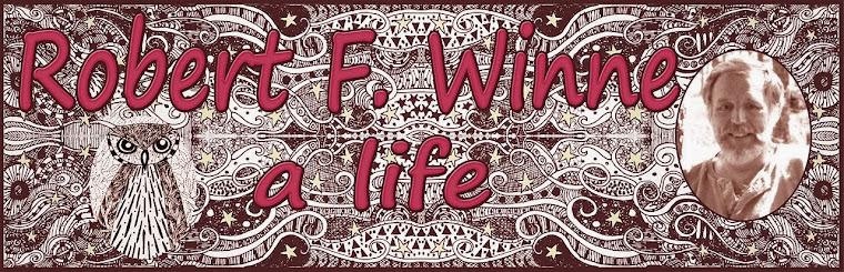 Robert F. Winne, a life