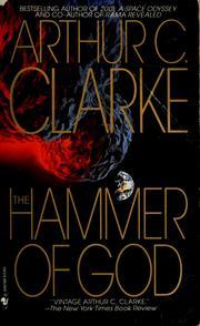 Novel - The Hammer of God - Written by Arthur C Clarke (published in 1992)
