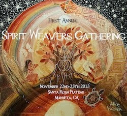 SPIRIT WEAVERS Nov 22nd~25th 2013