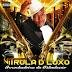 Vitrola D'Luxo - CD Ao Vivo Lançamento 2014