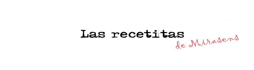 Las recetitas (de Mirasens)