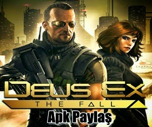 Deus Ex The Fall Android Apk indir