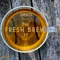 Gibbo - The Fresh Brew (Essence of Hip-Hop)