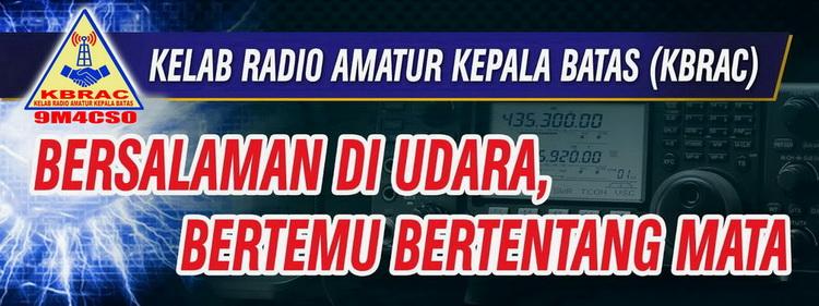 KELAB RADIO AMATUR KEPALA BATAS (KBRAC)