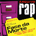 Face da Morte (Download Arquivo Rap 2005)