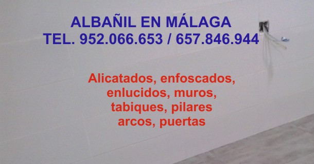 Albañil en Malaga ~ Reformas en MALAGA Tel. 657846944