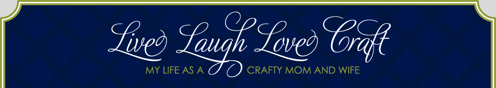 Live Laugh Love Craft