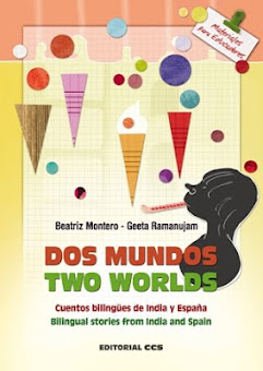 "Cuentos bilinges de India y Espaa ""DOS MUNDOS- TWO WORLDS"""