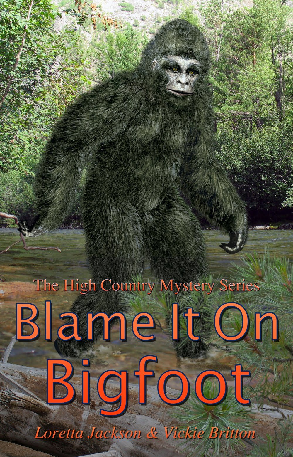 BLAME IT ON BIGFOOT