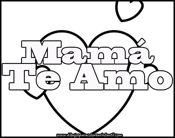Te amo mami para colorear  Imagui