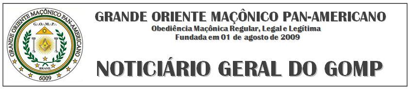 NOTICIÁRIO DO GRANDE ORIENTE MAÇÔNICO PAN-AMERICANO-GOMP
