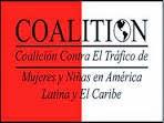 Coalición Regional contra el Tráfico de Mujeres y Niñas en América Latina y El Caribe, A. C.