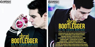 Desi-Bootlegger-Dj-Harsh-Bhutani-2016-download-top-latest-dj-remix-2016-idr-indiandjremix-harshremix