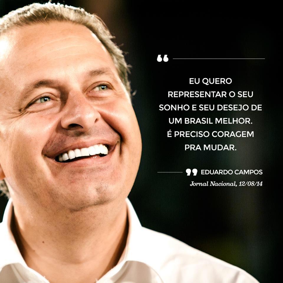 Uma das ultimas frases à imprensa ditas por Eduardo Campos.