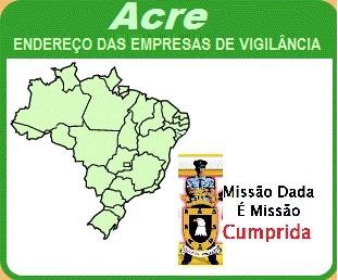 Empresas de Vigilância do Acre