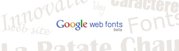 La Patate Chaude, Google Web Fonts
