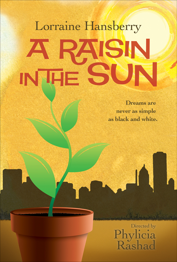 a rasin in the sun cqa Follow this and additional works at:    du bois double  consciousness lorraine hansberry a raisin in the sun communication.