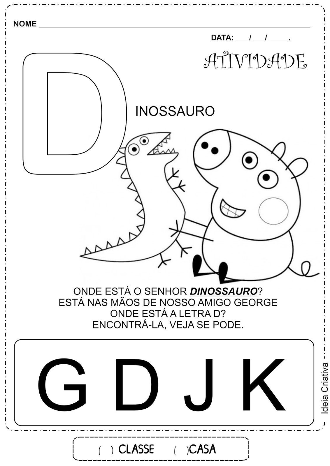 Atividade Letra D George Peppa Pig